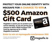 WIN a $500 Amazon gift card! - MsgSafe