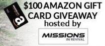 Win a $100 Amazon Gift Card - MissionsInRevival