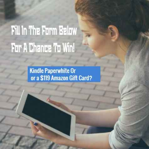 Kindle Paperwhite OR a $119 Amazon Giftcard - Giveawayraffles.com